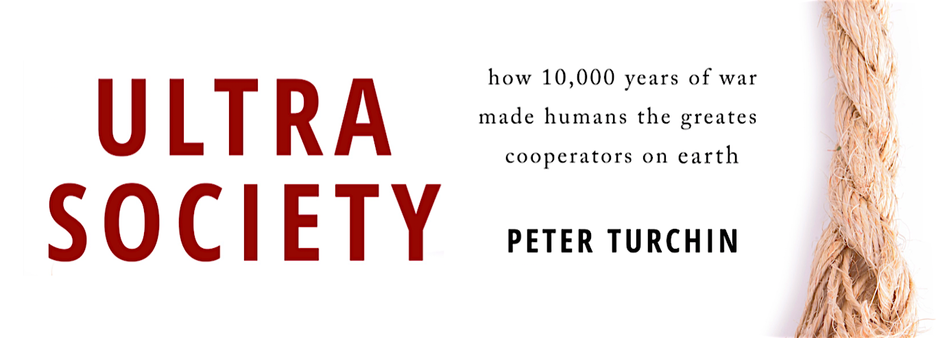 """Review of """"Ultrasociety: How 10,000 Years of War Made Humans the Greatest Cooperators on Earth"""""""