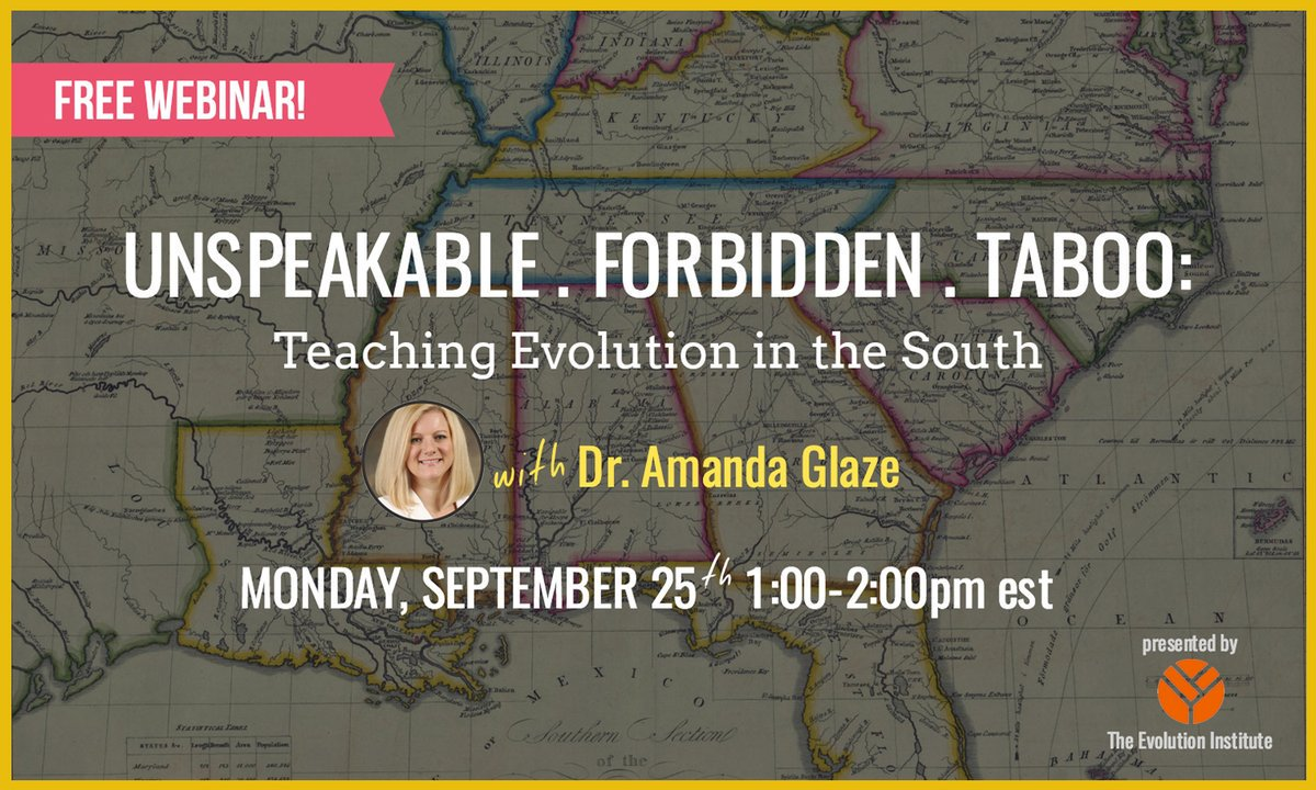 Unspeakable, Forbidden, Taboo: Teaching Evolution in the South with Dr. Amanda Glaze
