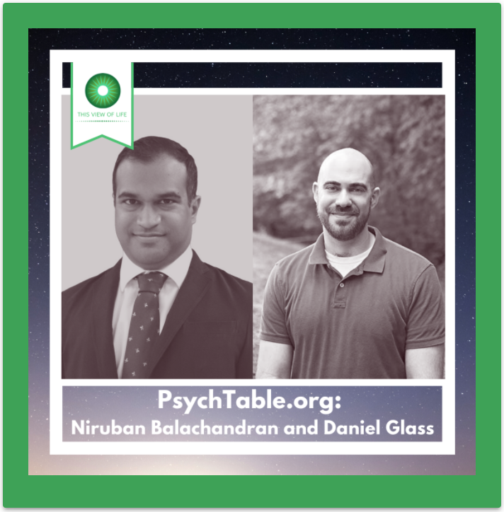 PsychTable.org: A Digital Classification Table of Human Evolved Psychological Adaptations. A Conversation with Niruban Balachandran and Daniel Glass