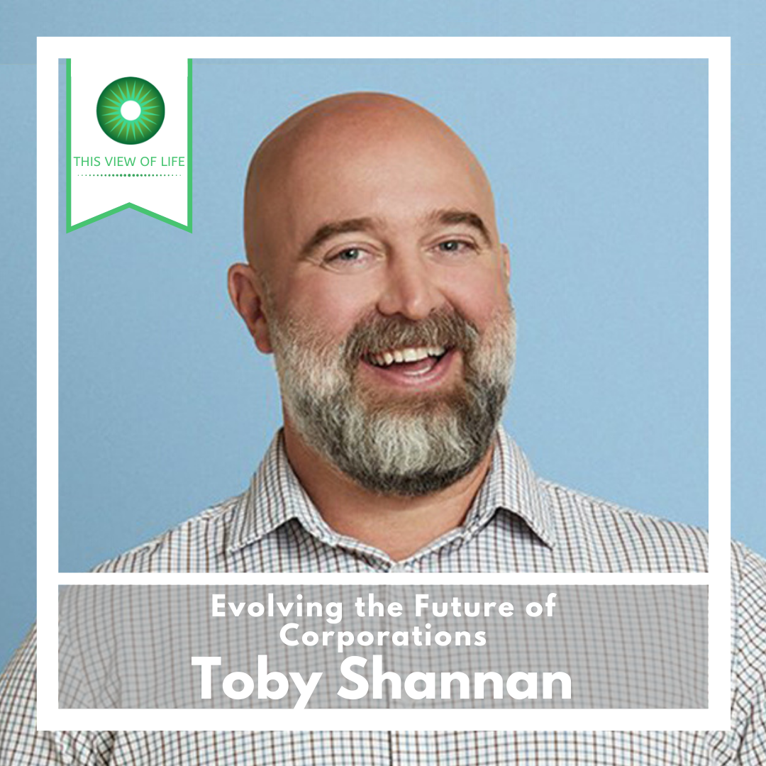 Evolving the Future of Corporations: A Conversation with Toby Shannan